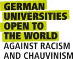 German Universities open to the World against Racism and Chauvinism